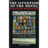 The Situation Of The Novel de Bergonzi Bernard