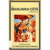 La Bhagavad-Gita Telle Qu'elle Est de BHAKTIVEDANTA SWAMI PRABHUPADA A.C.