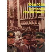 1926 - 1936 : La Montee Des Dictatures de Collectif