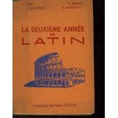 La Deuxieme Annee De Latin de Collectif