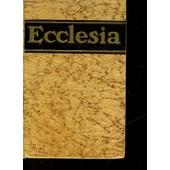Ecclesia - Encyclopedie Populaire Des Connaissances Religieuses de Non Precise