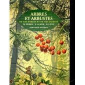Arbres Et Arbustes De Nos Forets Et De Nos Jardins de Vedel, H.