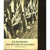 La Jeunesse : Ses Devoirs Et Ses Joies de Jahrl Harald