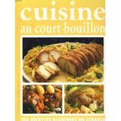 Cuisine Au Court-Bouillon de Collectif