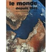 Le Monde Depuis 1945 - Histoire - Geographie - Preparation Au Bep 2� Annee de Prevot, V.