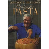 Passion For Pasta de Carluccio S Antonio