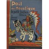 Poil De Moustique, Le Petit Indien Sioux de emmanuel cocard
