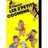 Les 3 Petits Cochons de Walt Disney