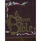 La Sainte Bible - La Bible Pour Tous de Collectif