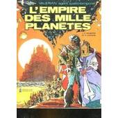 Valerian Agent Spatio-Temporel - L'empire Des Mille Planetes de MEZIERES J. C. ET CHRISTIN P.