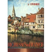 Richesses De France N�84 - L'indre de Collectif