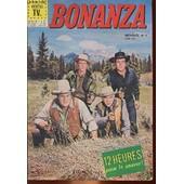 Bonanza - Mensuel N�1 - Virginia - Town, La Cite De L'or de Collectif