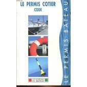 Le Permis Cotier Code - Le Permis Bateau de Collectif