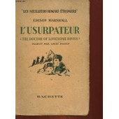 L'usurpateur - The Doctor Of Lonesome River de edison marshall