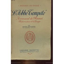Figures du Passe - L'abbe Tempete - Armand de Rance, Reformateur de la Trappe, occasion