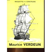Catalogue De Maquettes A Construire de Maurice Verdeun