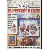 Magic Loisir Les Calendriers De L'avent Sur Carton Mousse. Les Loisirs Faciles No.57 de Collectif