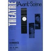 L'avant-Scene - Theatre N� 247 - Asmodee De Francois Mauriac - Sur Un Banc... De Charles Mahieu de Collectif