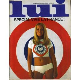 Lui, Le Magazine De L'homme Moderne N� 77 - Special Vive La France !