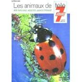 Numero Hors Serie De Tele 7 Jours - Les Animaux De Tele 7 Jours - 9. Papillons - Insectes: Monde Etrange de Collectif