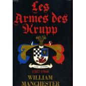 Les Armes Des Krupp 1587-1968 de Wwilliam Manchester