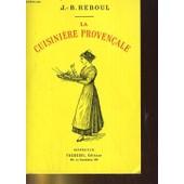 La Cuisiniere Provencale de Reboul, J.-B.