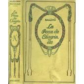 La Peau De Chagrin, Le Cur� De Tours, Le Colonel Chabert de honor� de balzac