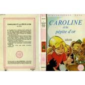 Caroline Et La P�pite D'or de lelio