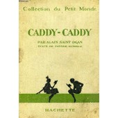 Caddy-Caddy de alain saint-ogan