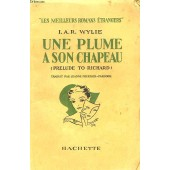Une Plume A Son Chapeau (Prelude To Richard) de Wylie I.A.R.