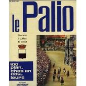Le Palio Sienne 2 Juillet 16 Aout - 100 Planches En Couleurs de Collectif