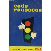 Code Rousseau Code De La Route Illustre de Collectif