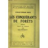 Les Conquerants De Forets de White Stewart Edouard