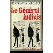 Le General Indivis de edgard pisani