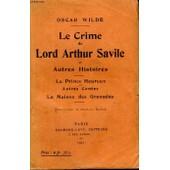 Le Crime De Lord Arthur Savile Et Autres Histoires de Wilde Oscar