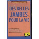 Des Belles Jambes Pour La Vie de Trauchessec, Jean-Marc