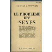 Le Probleme Des Sexes de Marranon G