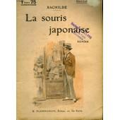 La Souris Japonaise. Collection : Select Collection N� 167 de Rachilde.