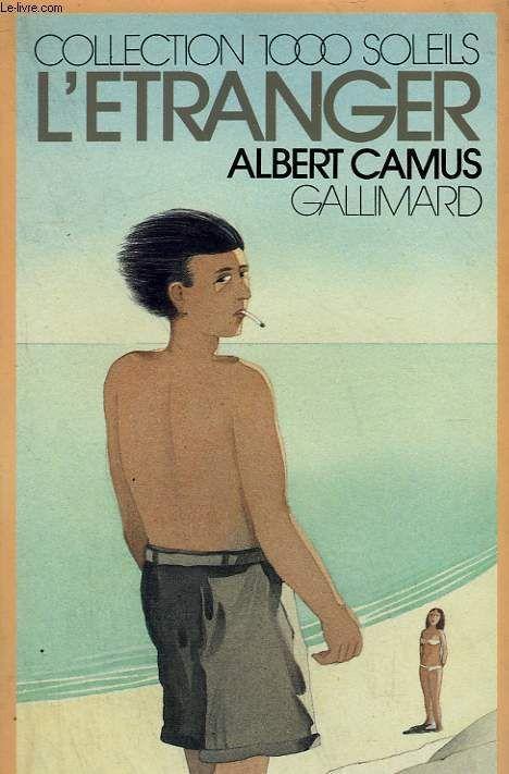 L'Étranger - Albert Camu - Editions Gallimard - 02/11/1982