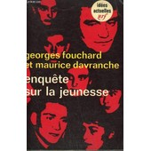 Enquete Sur La Jeunesse. Collection : Idees N� 167 de Fouchard Georges Et Davranche Maurice