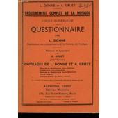 Enseignement Complet De La Musique. Cours Superieur. Questionnaire. de L. DONNE ET A. GRUET