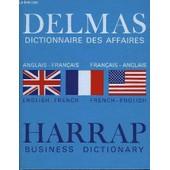 Dictionnaire Des Affaires Anglais-Fran�ais Et Fran�ais-Anglais Delmas. (Harrap Business Dictionary) de Schmidt-Anderla Georgette