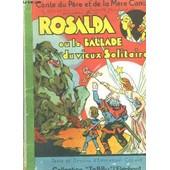 Rosalda Ou La Ballade Du Vieux Solitaire de Emmanuel Cocard