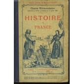 Histoire De France. Cours �l�mentaire (Des Origines � La Fin De La Guerre De Cent Ans) de Auge Claude Et Petit Maxime