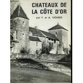 Ch�teaux De La C�te D'or de Vignier F Et A