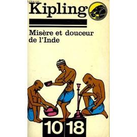 MISERE ET DOUCEUR DE L'INDE - Rudyard Kipling