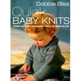 Quick Baby Knits - Debbie Bliss