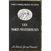 Les Morts Mysterieuses, Les Sorciers Modernes de marcel nadaud