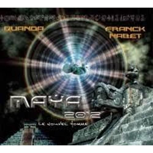 Maya 2012 : le Nouvel Homme - CD