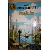 Simon Du Fleuve. 3 - Ma�lis de Auclair